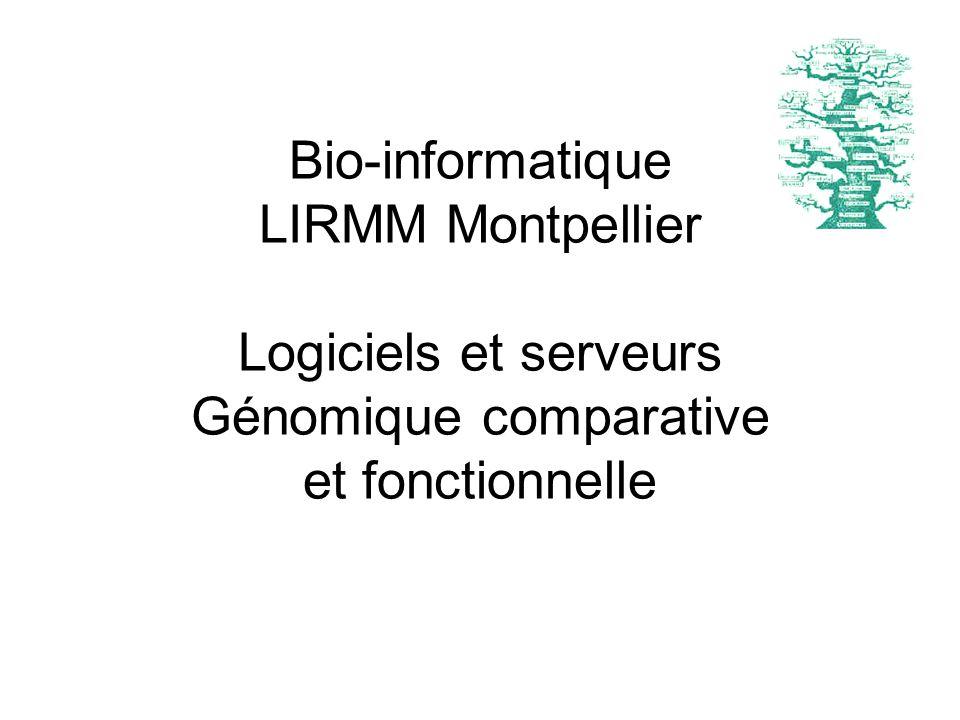 Bio-informatique LIRMM Montpellier Logiciels et serveurs Génomique comparative et fonctionnelle