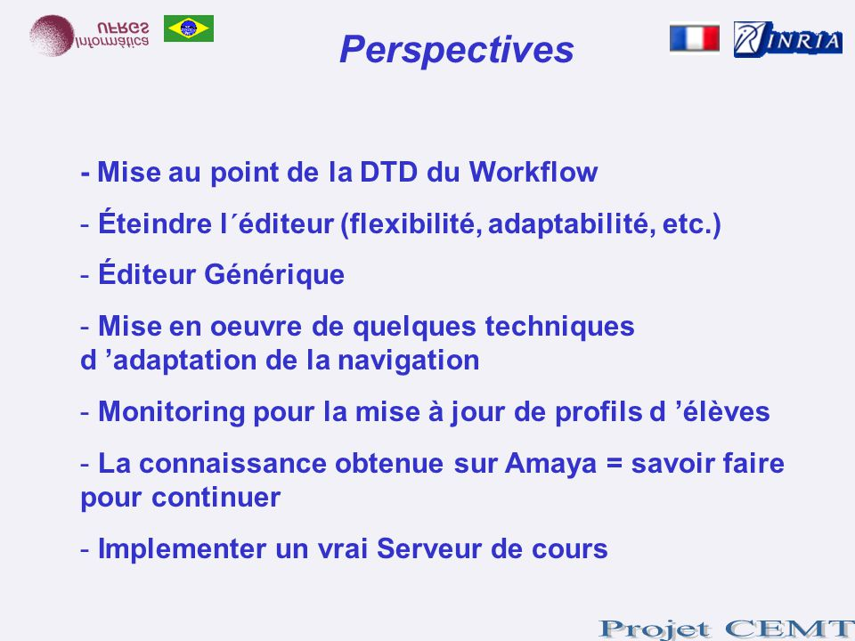 Perspectives - Mise au point de la DTD du Workflow
