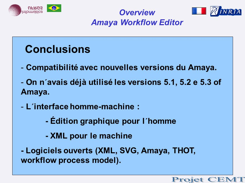 Conclusions Overview Amaya Workflow Editor