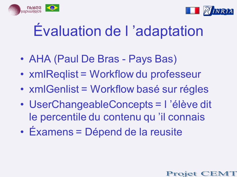 Évaluation de l 'adaptation