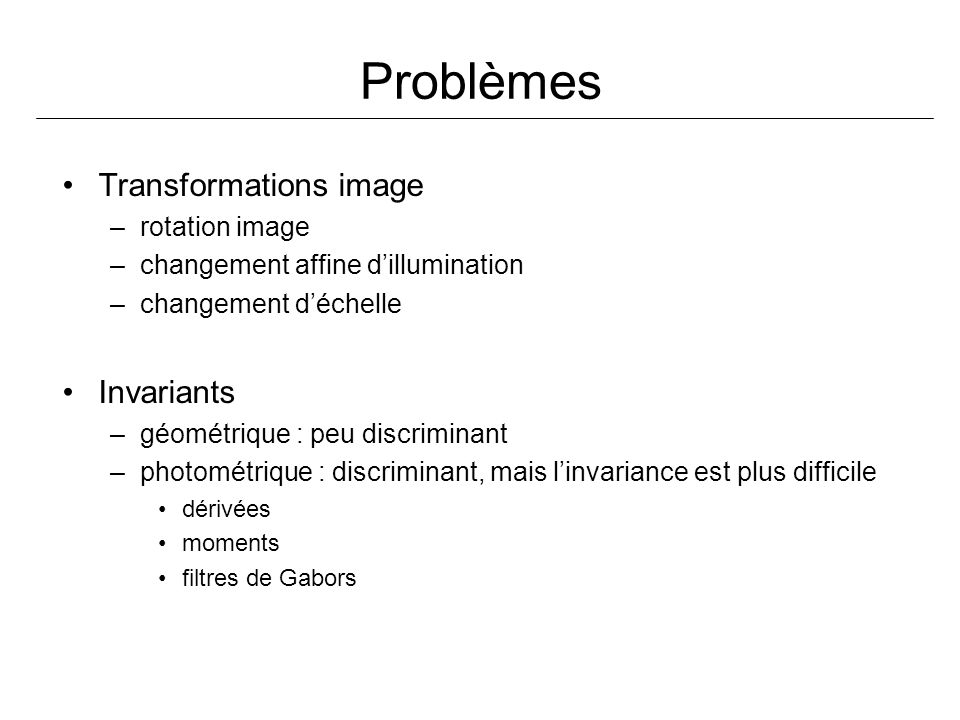 Problèmes Transformations image Invariants rotation image