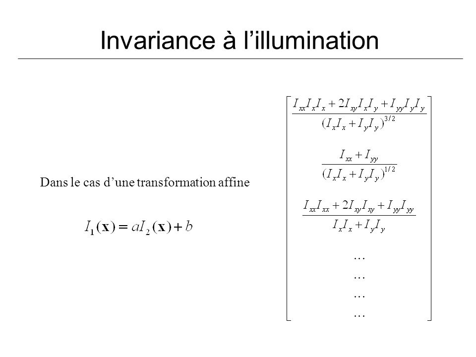 Invariance à l'illumination