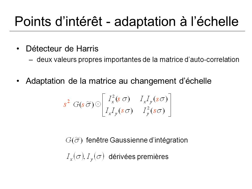 Points d'intérêt - adaptation à l'échelle