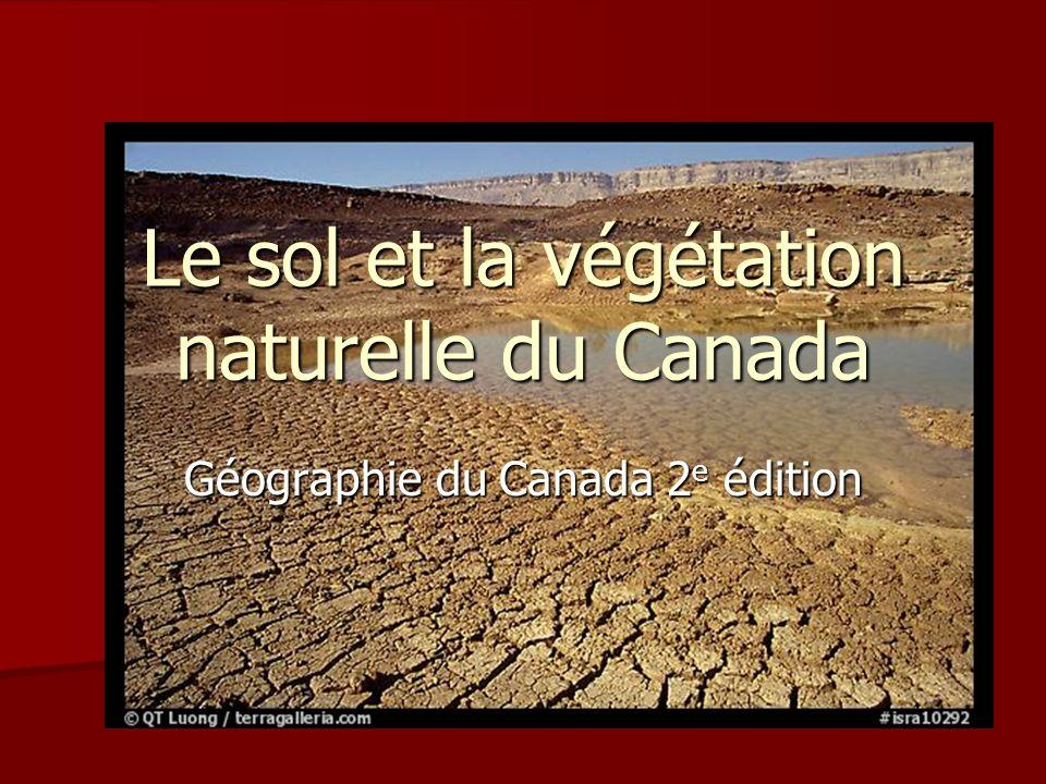 Le sol et la végétation naturelle du Canada