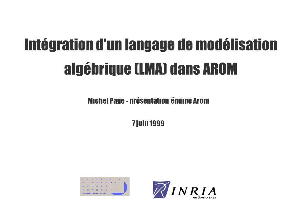 Intégration d un langage de modélisation algébrique (LMA) dans AROM
