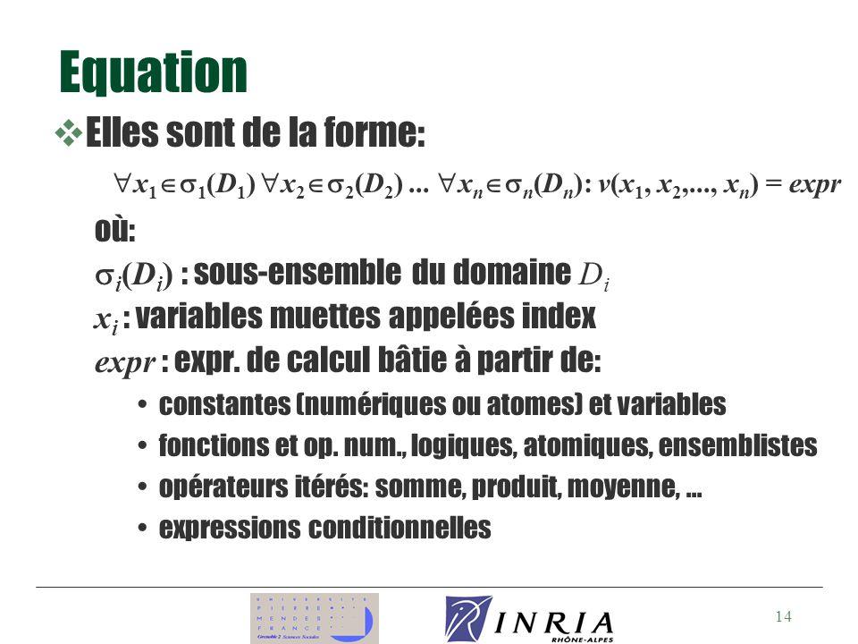 Equation Elles sont de la forme: où: