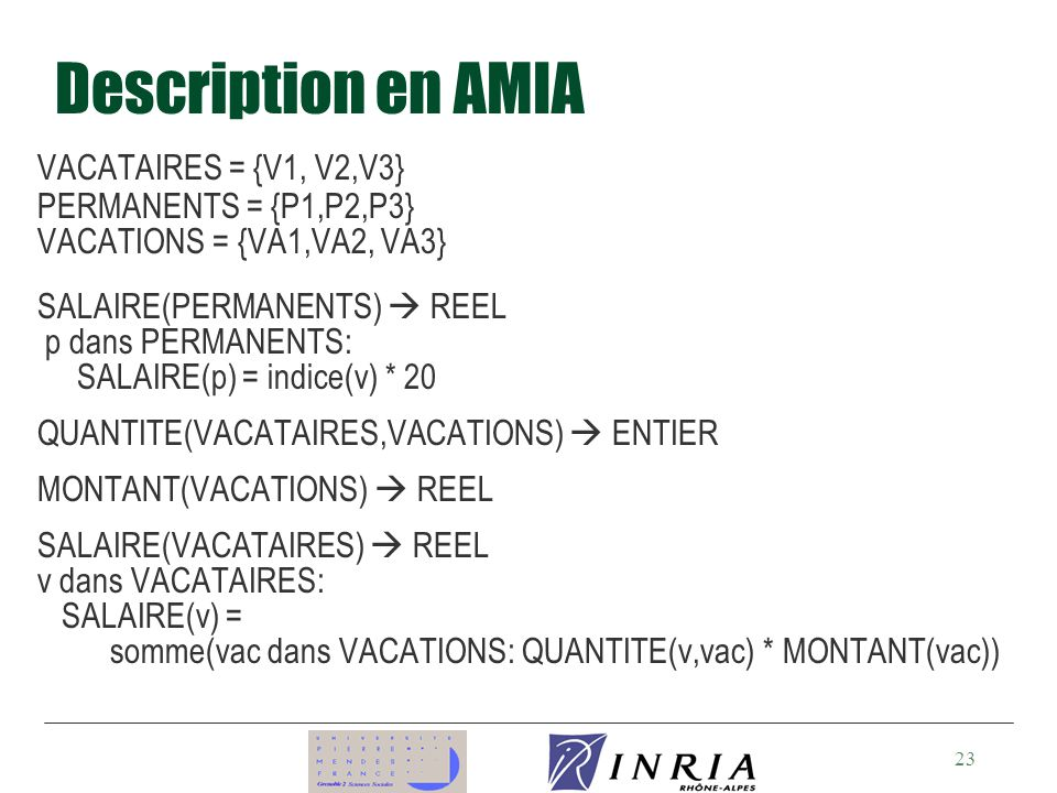 Description en AMIA VACATAIRES = {V1, V2,V3} PERMANENTS = {P1,P2,P3}