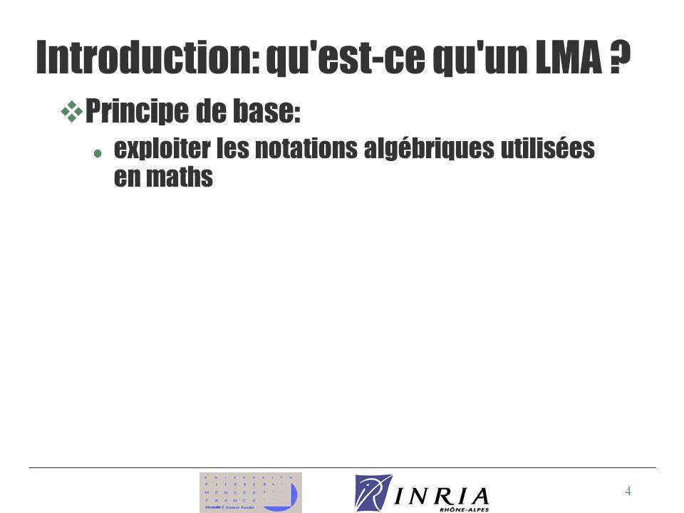 Introduction: qu est-ce qu un LMA