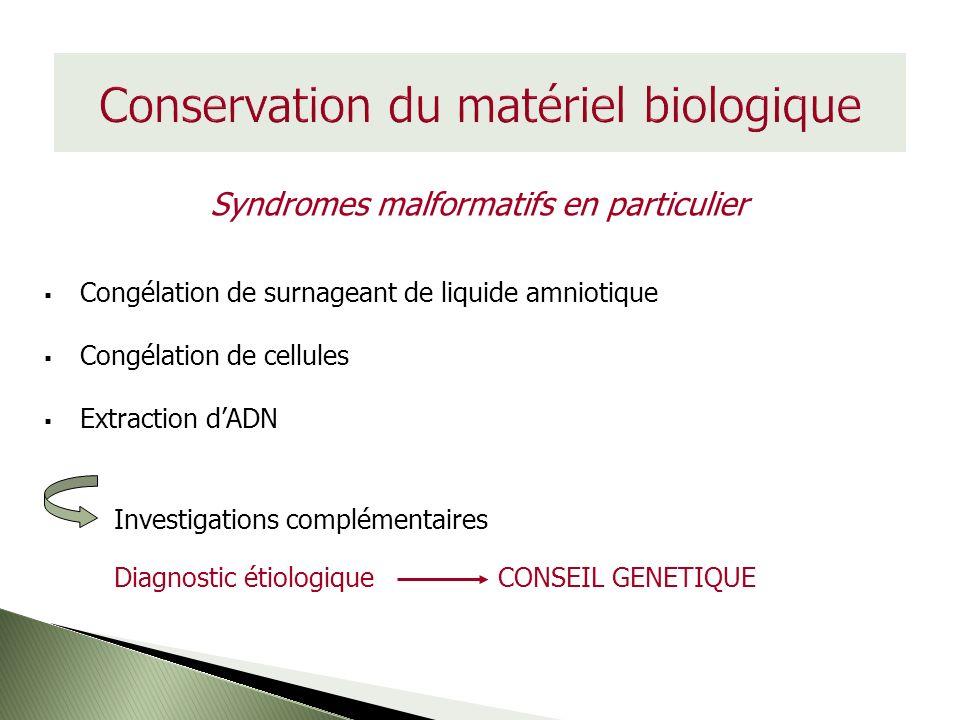 Conservation du matériel biologique