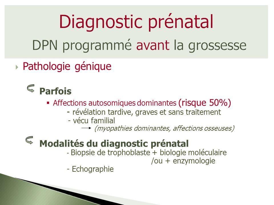 Diagnostic prénatal DPN programmé avant la grossesse