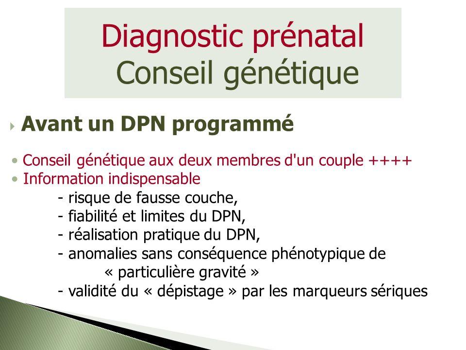 Diagnostic prénatal Conseil génétique