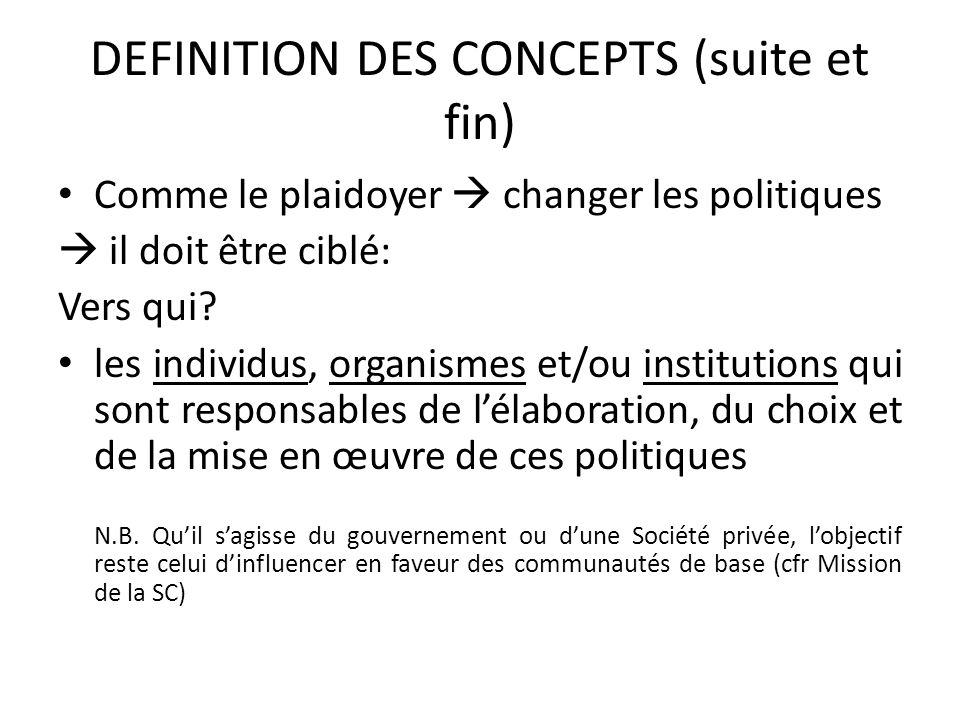 DEFINITION DES CONCEPTS (suite et fin)