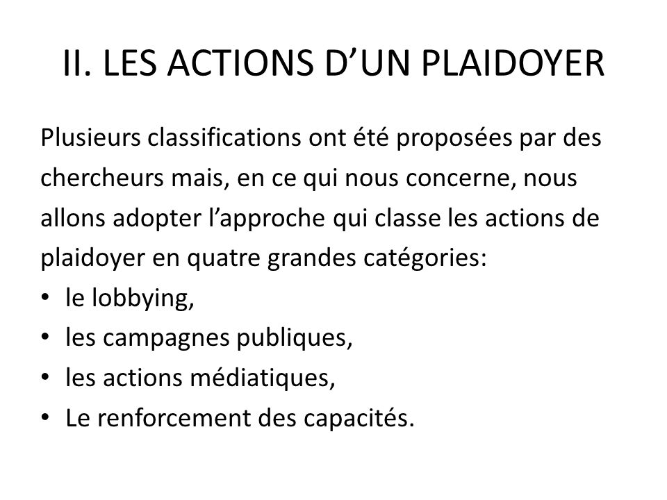 II. LES ACTIONS D'UN PLAIDOYER