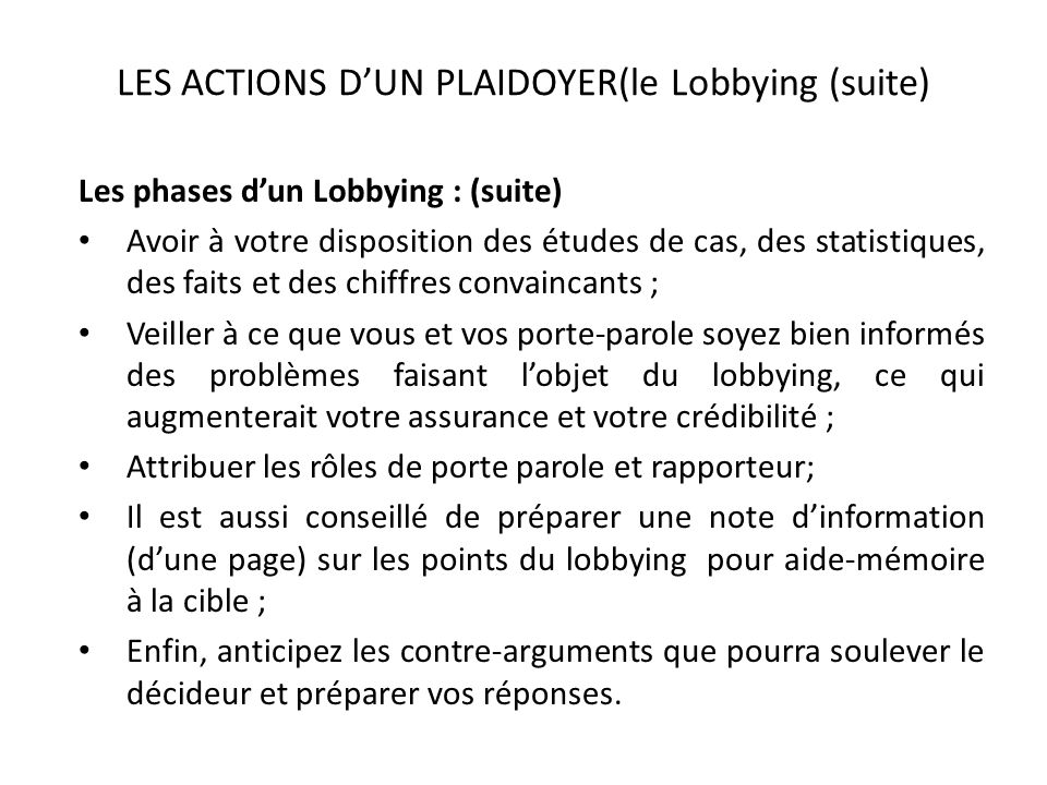 LES ACTIONS D'UN PLAIDOYER(le Lobbying (suite)
