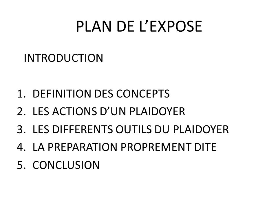 PLAN DE L'EXPOSE INTRODUCTION DEFINITION DES CONCEPTS