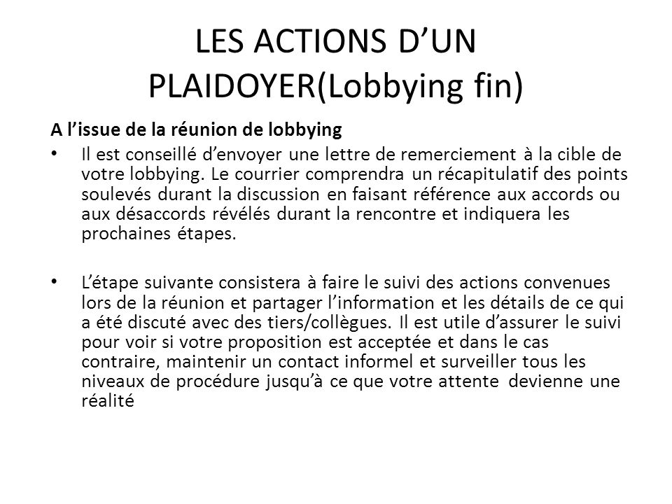 LES ACTIONS D'UN PLAIDOYER(Lobbying fin)