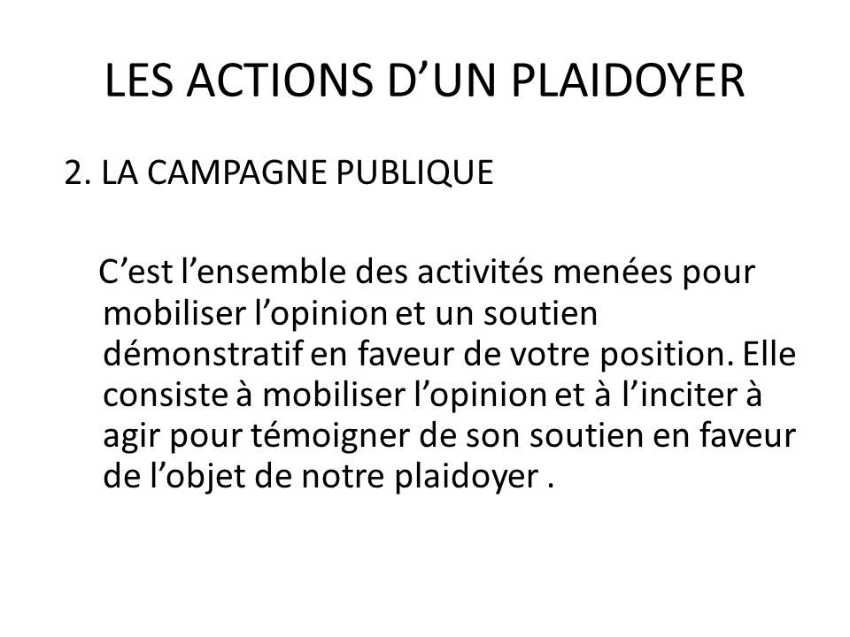 LES ACTIONS D'UN PLAIDOYER