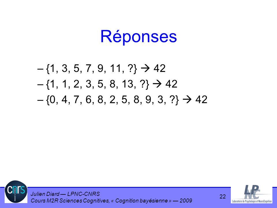 Réponses {1, 3, 5, 7, 9, 11, }  42. {1, 1, 2, 3, 5, 8, 13, }  42.
