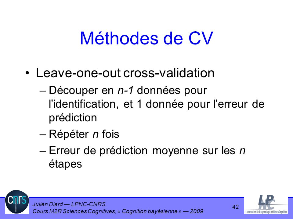 Méthodes de CV Leave-one-out cross-validation