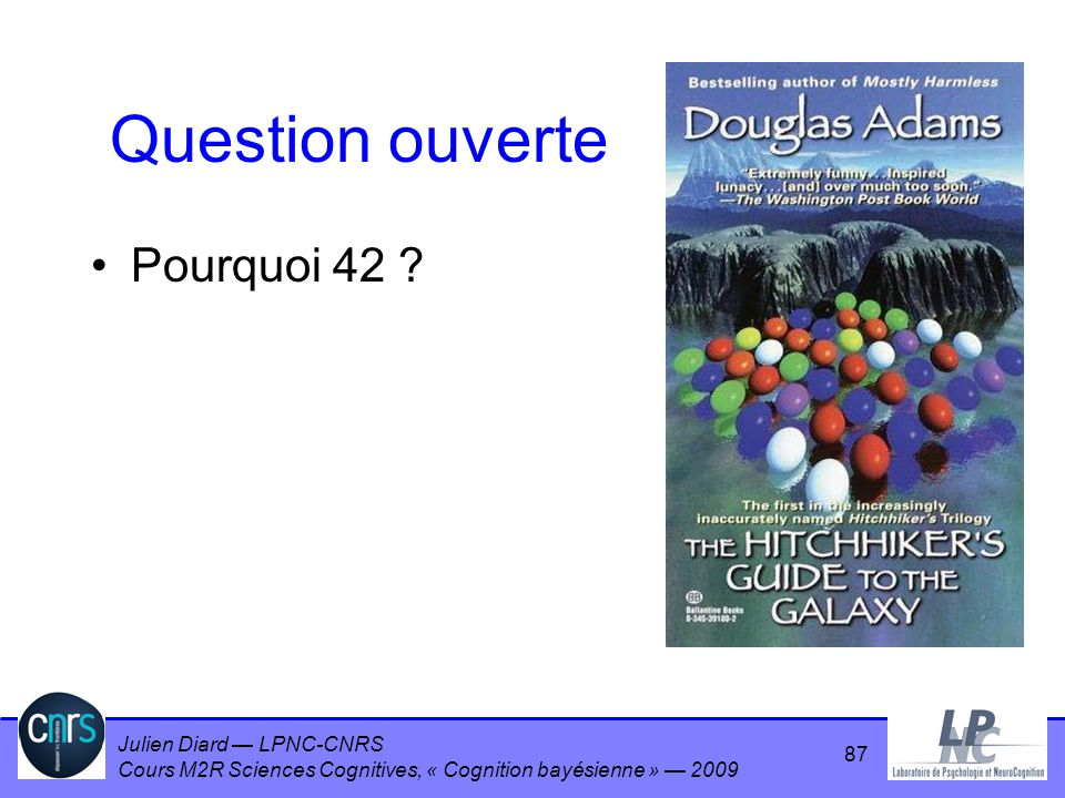 Question ouverte Pourquoi 42