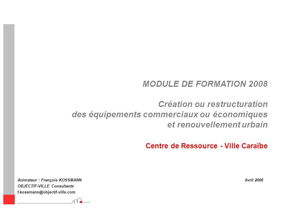 Création ou restructuration des équipements commerciaux ou économiques
