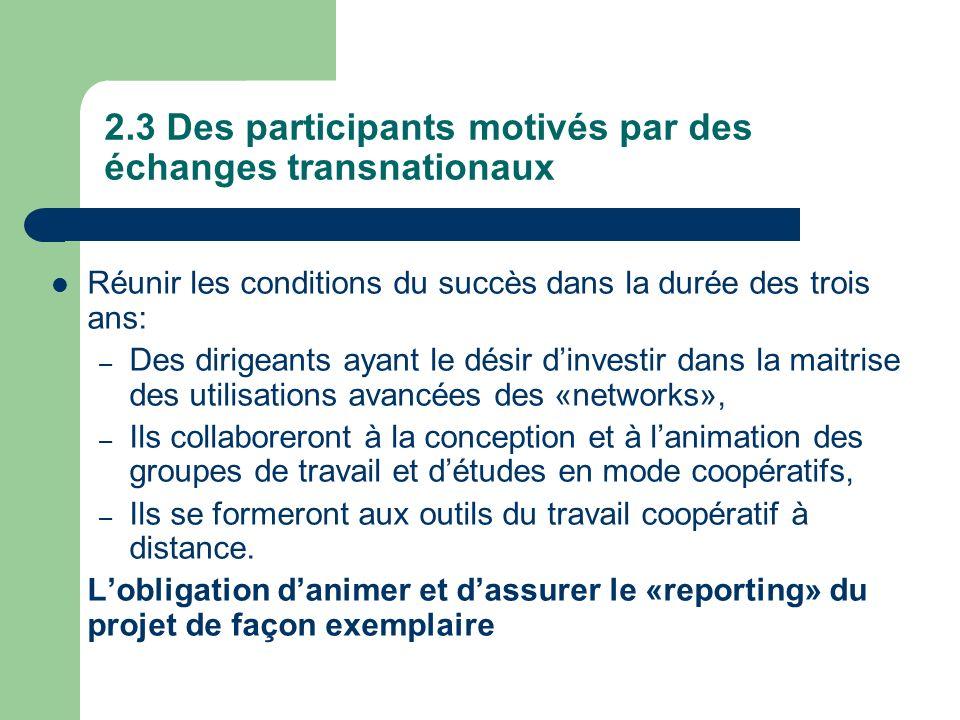 2.3 Des participants motivés par des échanges transnationaux