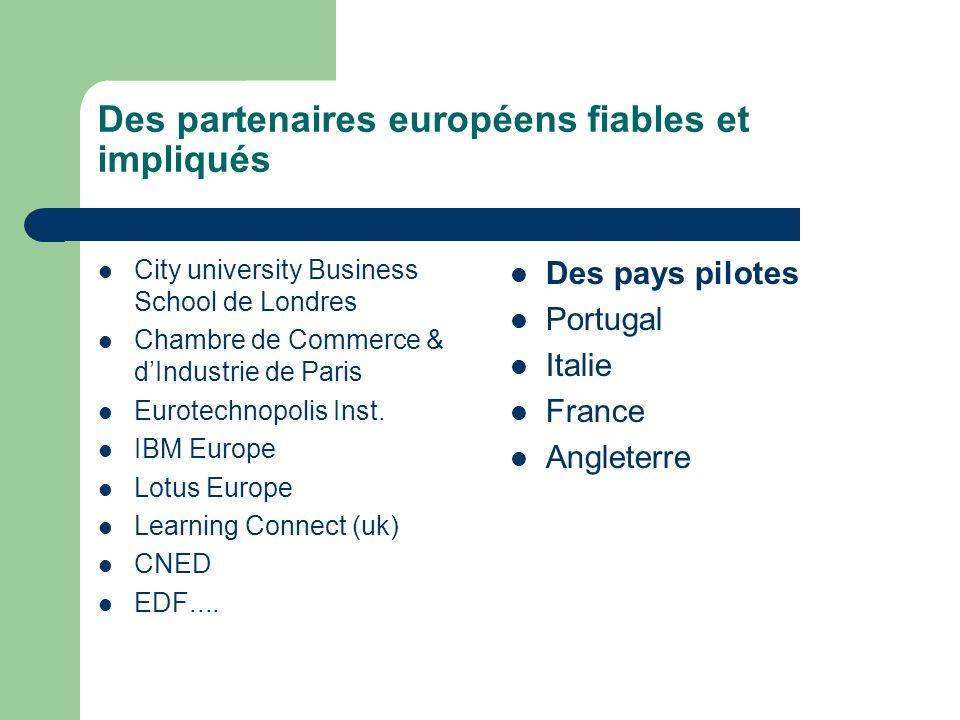 Des partenaires européens fiables et impliqués