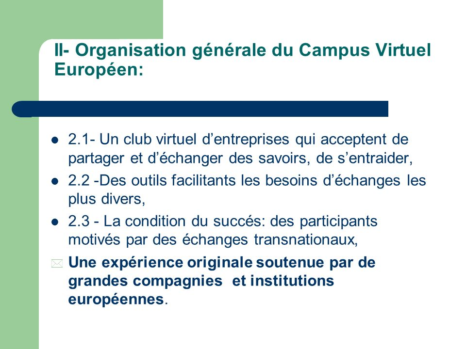 II- Organisation générale du Campus Virtuel Européen: