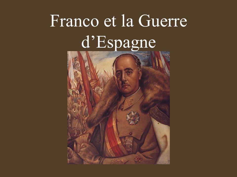 Franco et la Guerre d'Espagne