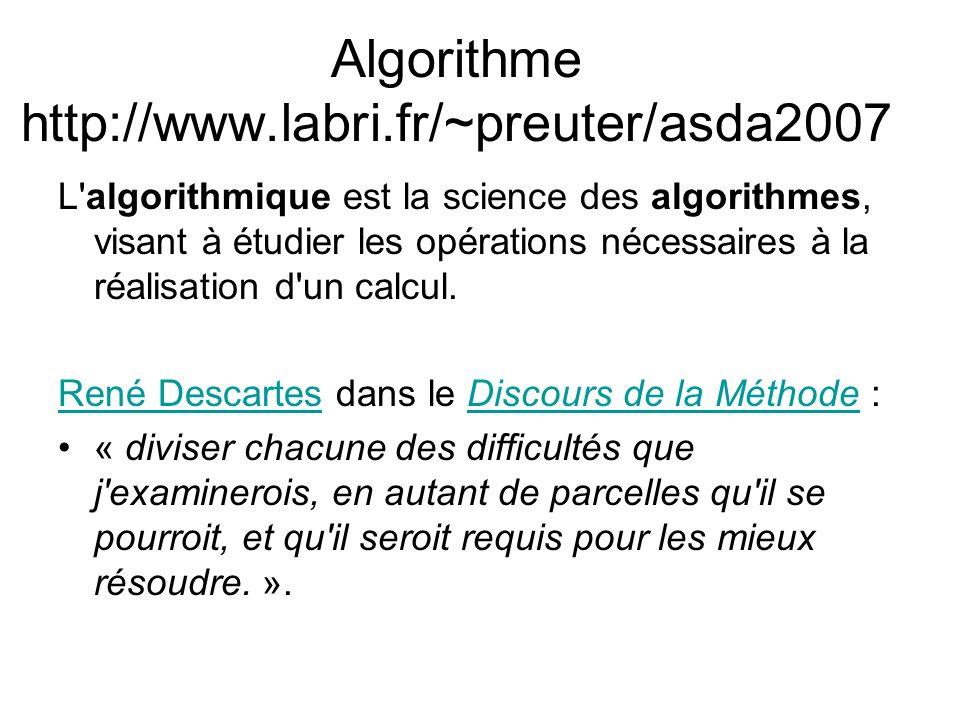 Algorithme http://www.labri.fr/~preuter/asda2007