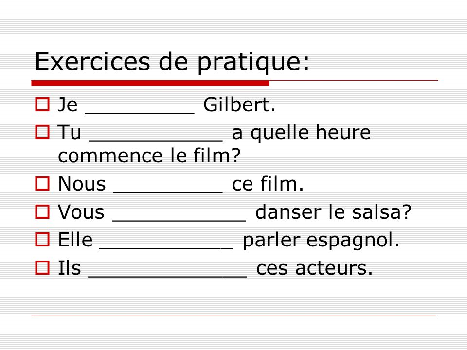 Exercices de pratique: