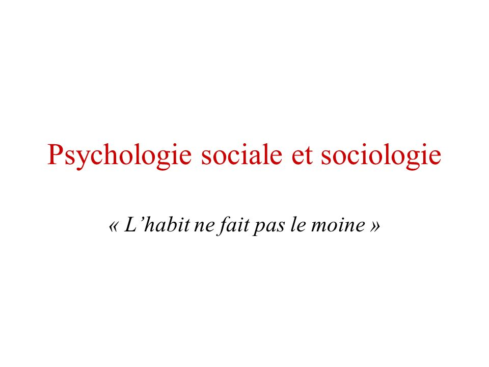 Psychologie sociale et sociologie