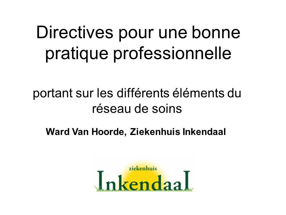 Directives pour une bonne pratique professionnelle