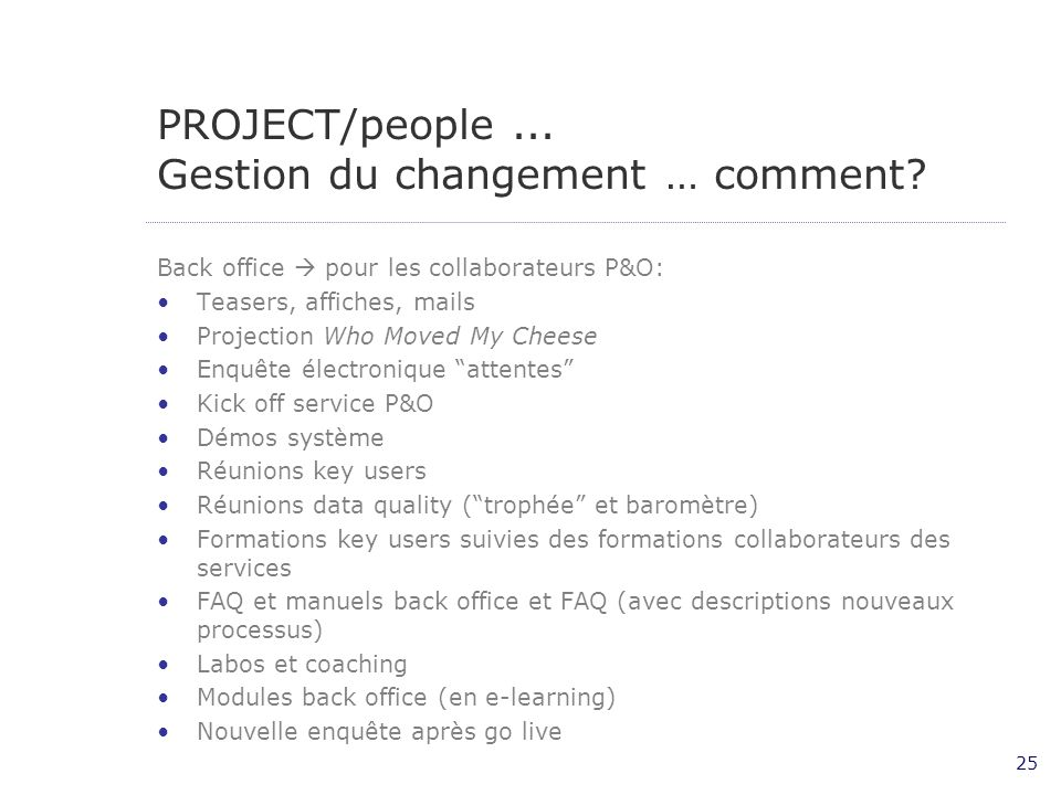 PROJECT/people ... Gestion du changement … comment