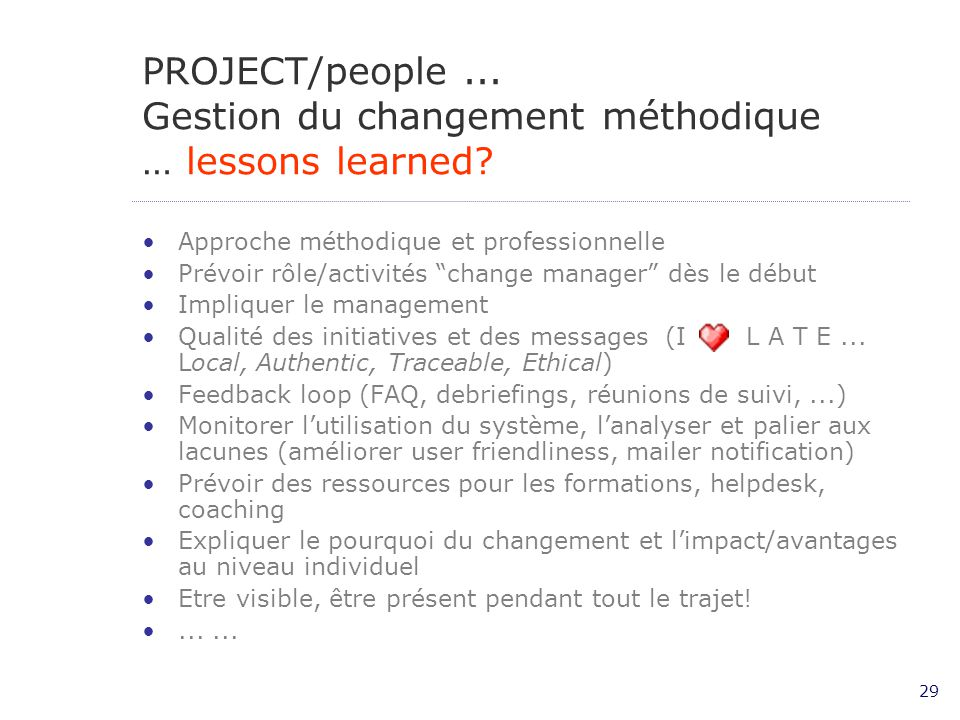 PROJECT/people ... Gestion du changement méthodique … lessons learned