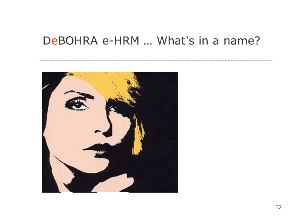 DeBOHRA e-HRM … What s in a name