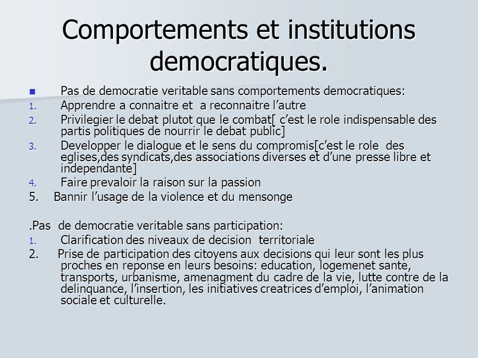 Comportements et institutions democratiques.