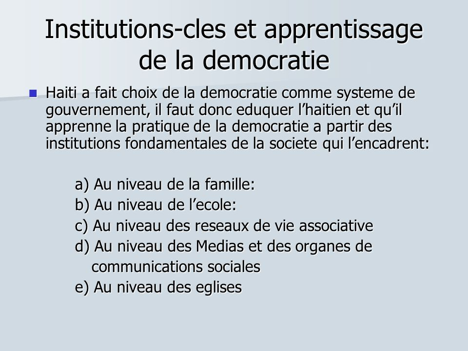 Institutions-cles et apprentissage de la democratie