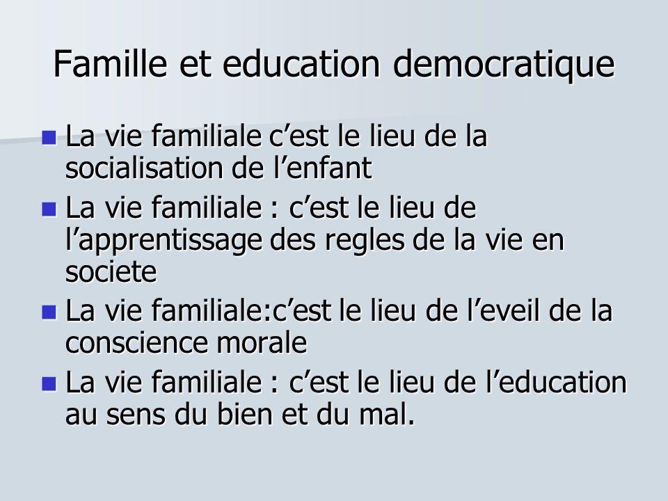 Famille et education democratique