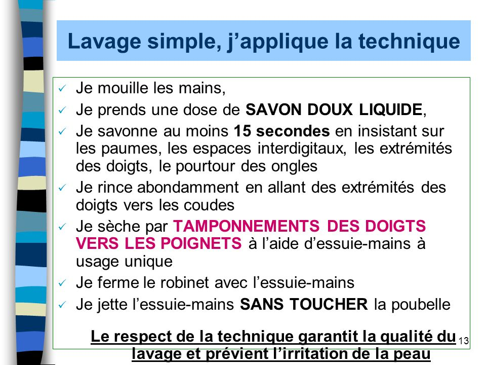 Lavage simple, j'applique la technique