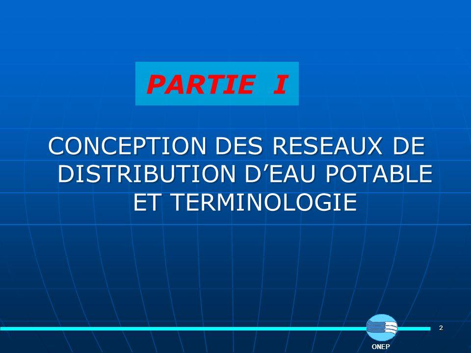 CONCEPTION DES RESEAUX DE DISTRIBUTION D'EAU POTABLE ET TERMINOLOGIE