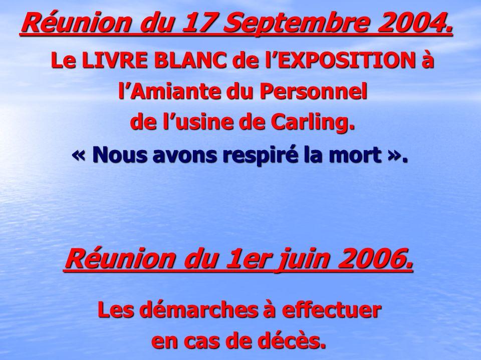 Réunion du 17 Septembre 2004. Réunion du 1er juin 2006.