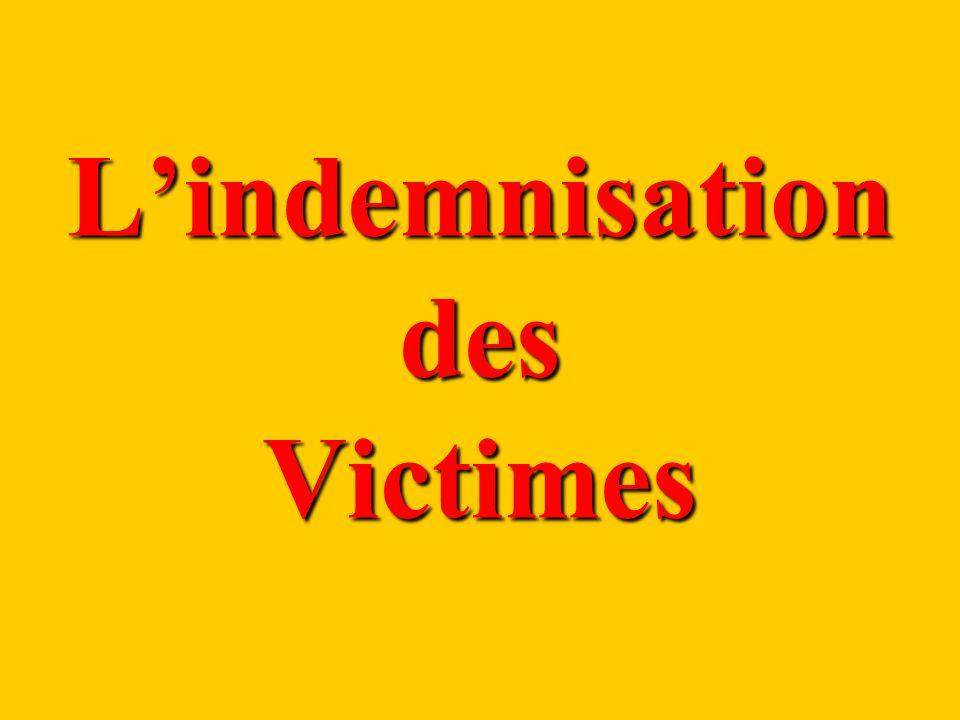 L'indemnisation des Victimes