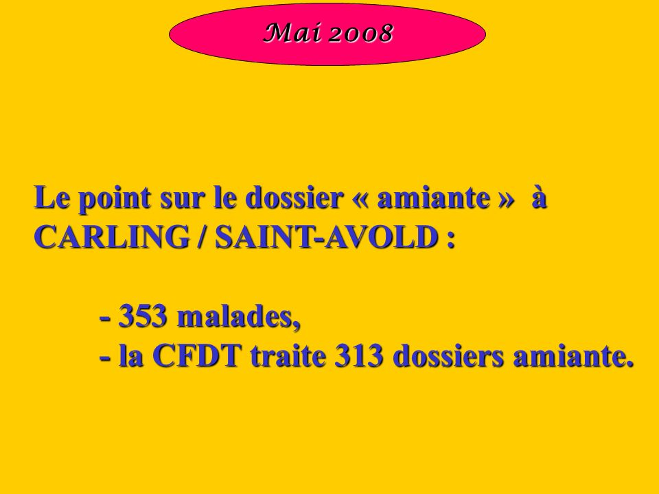 Le point sur le dossier « amiante » à CARLING / SAINT-AVOLD :
