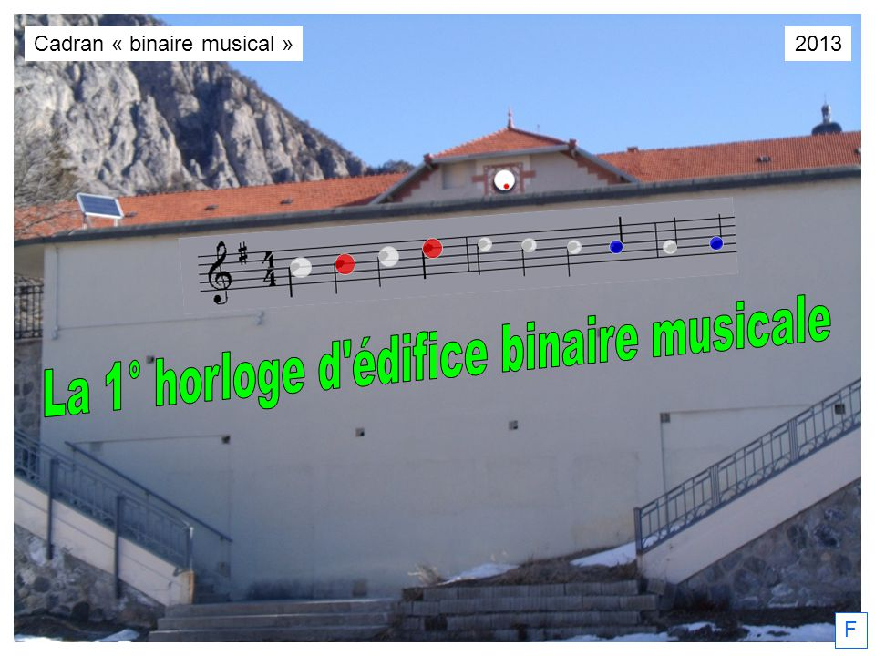 La 1° horloge d édifice binaire musicale