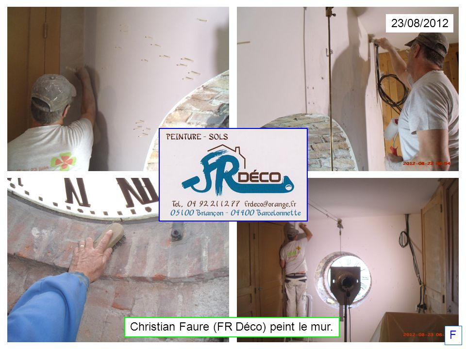 Christian Faure (FR Déco) peint le mur.