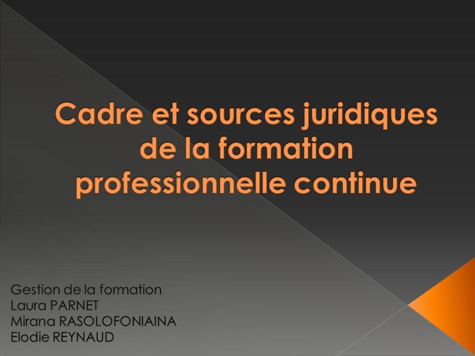 cadre et sources juridiques de la formation professionnelle continue ppt t 233 l 233 charger