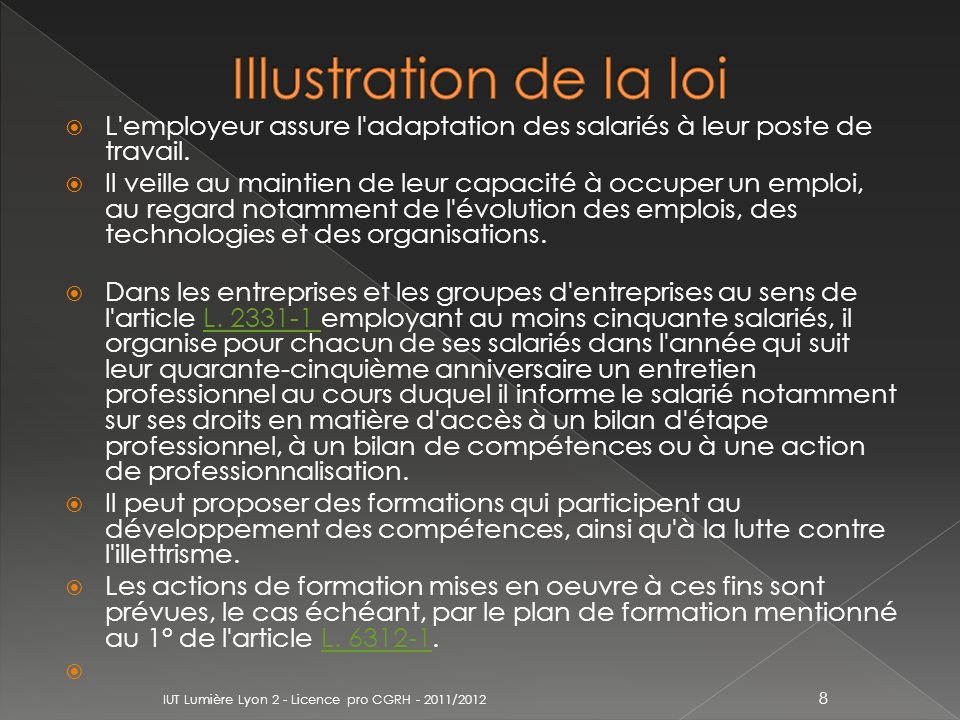 Illustration de la loi L employeur assure l adaptation des salariés à leur poste de travail.