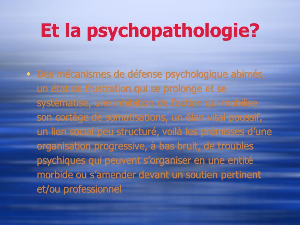 Et la psychopathologie
