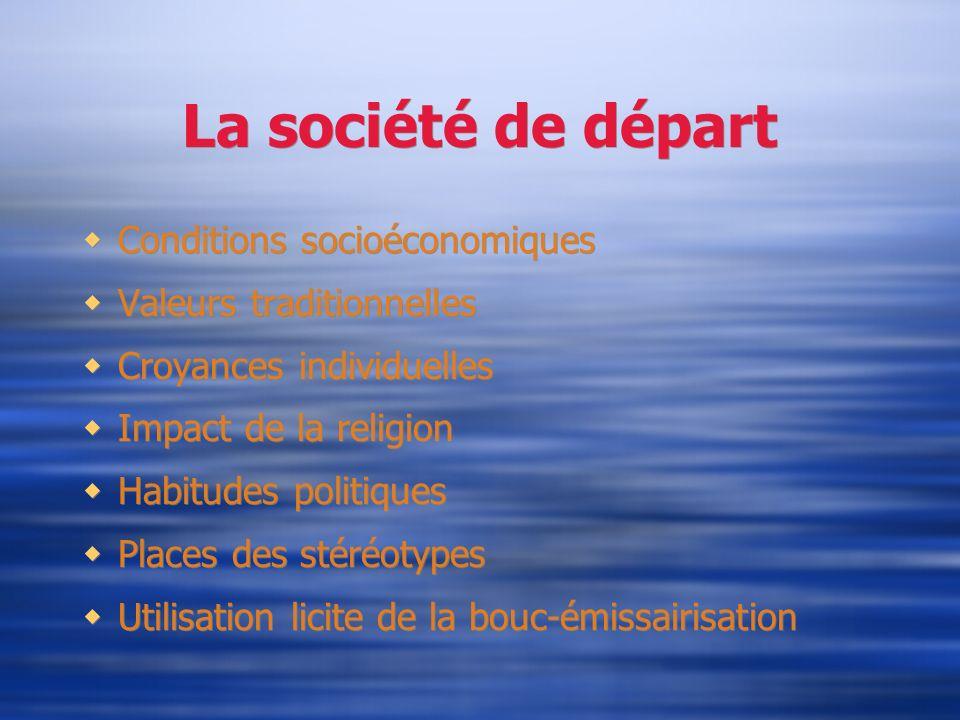 La société de départ Conditions socioéconomiques